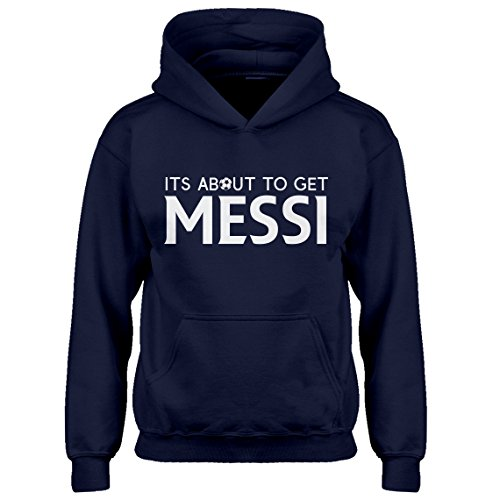 Indica Plateau Kids Hoodie Its About to Get Messi Youth M - (8-10) Navy Blue Hoodie