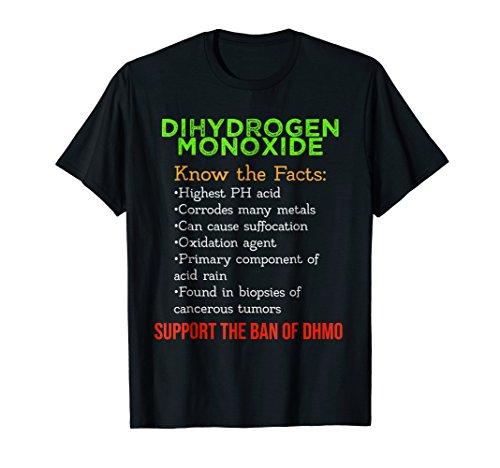 Dihydrogen Monoxide Awareness Support the DHMO Ban T-Shirt
