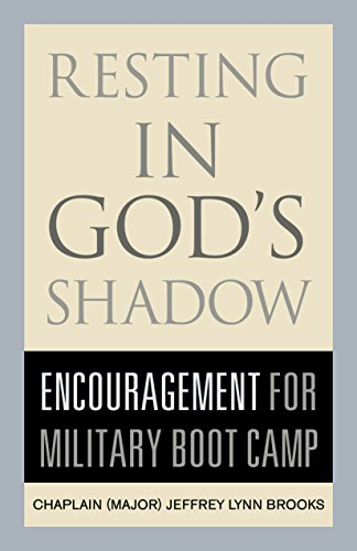 Resting in God's Shadow: Encouragement for Military Bootcamp