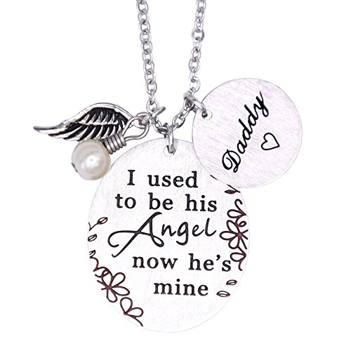 Memorial Necklace I Used to Be His Angel Now He's Mine Necklace Daddy, in Memory of Loved One Dad (Wing-Angel)