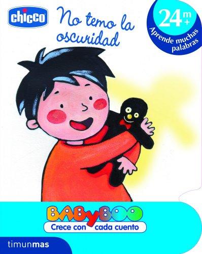 No temo la oscuridad: +24 meses: Aprende muchas palabras (CHICCO) (Spanish Edition)