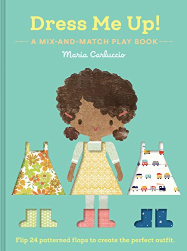 Dress Me Up!: A Mix-and-Match Play Book (Dress Up Books for Kids, Children's Games Books)