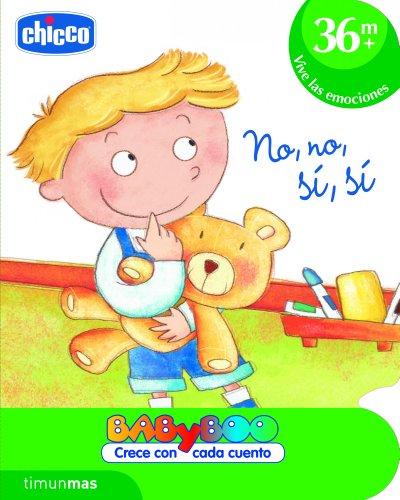 No, no, sí, sí: +36 meses: Vive las emociones (CHICCO) (Spanish Edition)