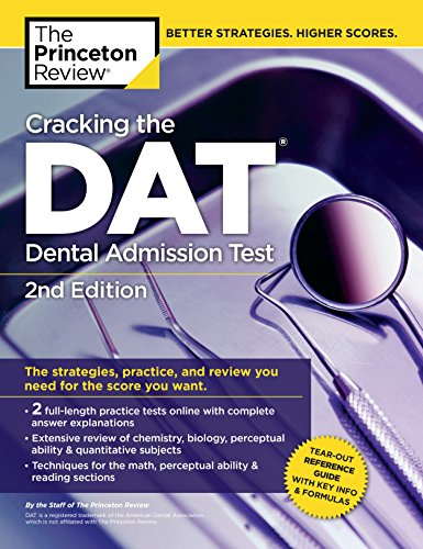 Cracking the DAT (Dental Admission Test), 2nd Edition (Graduate School Test Preparation)