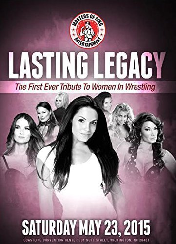 Lasting Legacy: The First Ever Tribute to Women in Wrestling | Trish Stratus, Amy Dumas, Lisa Marie Varon, Lisa Moretti, Terri Runnels, Missy Hyatt, Little Egypt | Women's Wrestling