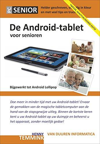 De Android-tablet voor senioren (PC Senior) (Dutch Edition)