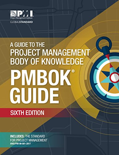 A Guide to the Project Management Body of Knowledge (PMBOK Guide)–Sixth Edition
