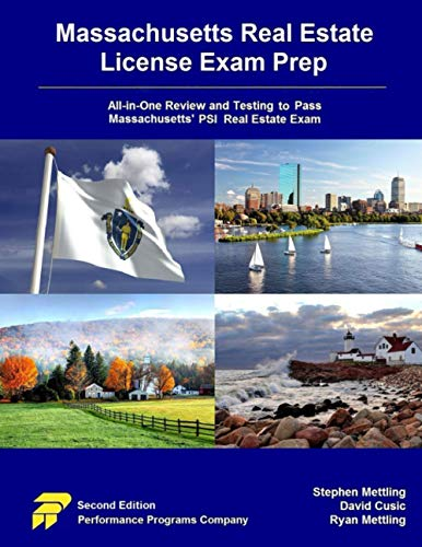Massachusetts Real Estate License Exam Prep: All-in-One Testing and Testing to Pass Massachusetts' PSI Real Estate Exam