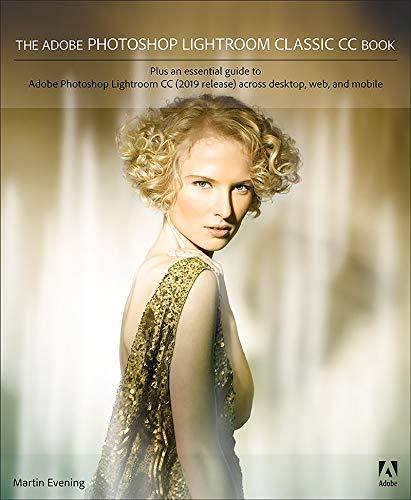 The Adobe Photoshop Lightroom Classic CC Book