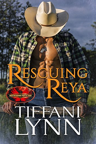 Rescuing Reya: Brotherhood Protectors World