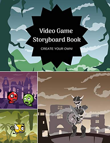 Video Game Storyboard Book for Kids: Create Your Own Game, Comic Book, Drawing Pad