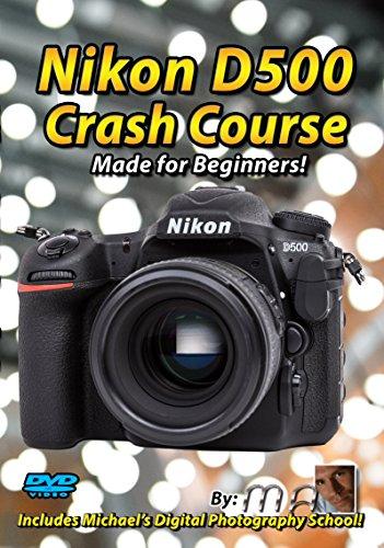 Maven Nikon D500 Crash Course Training Tutorial DVD | Made for Beginners!