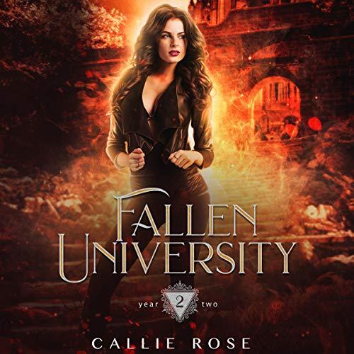 Fallen University: Year Two: Fallen University Trilogy, Book 2