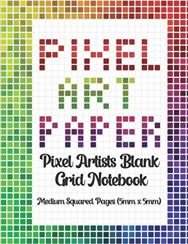 Pixel Art Paper Drawing Sketch Notebook 5mm grid: Design your own pixel art blank 0.5cm square grids
