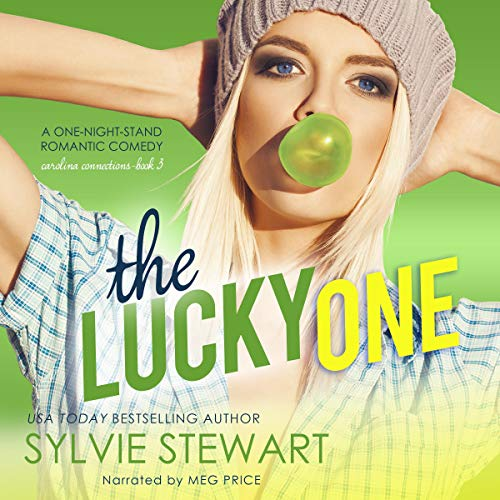 The Lucky One: A One-Night-Stand Romantic Comedy (Carolina Connections, Book 3)