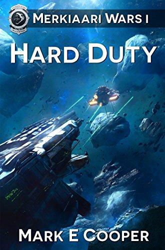 Hard Duty: Merkiaari Wars Book 1