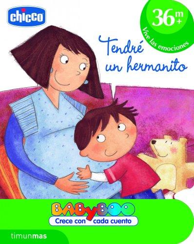 Tendré un hermanito: +36 meses: Vive las emociones (CHICCO) (Spanish Edition)