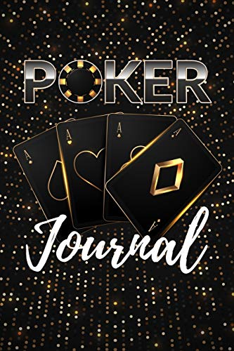 Poker journal: Notebook With Lined for playing cards, Black Jack, gambling & Casino Lovers | Perfect Score-Keeping log book | Gift for Poker Players | 120 pages, 6 x 9 inches
