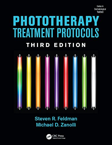 Phototherapy Treatment Protocols (Series in Dermatological Treatment Book 9)