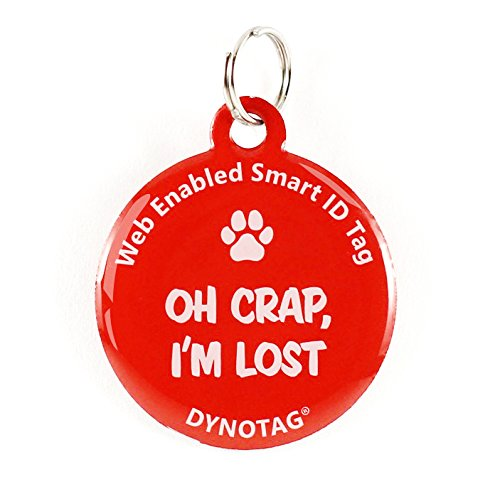 Dynotag Web Enabled Super Pet ID Smart Tag. Deluxe Coated Steel, with DynoIQ & Lifetime Recovery Service. Fun Series (Red:'Oh Crap, I'm Lost')