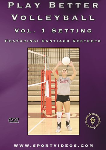 Play Better Volleyball: Setting DVD featuring Coach Santiago Restrepo