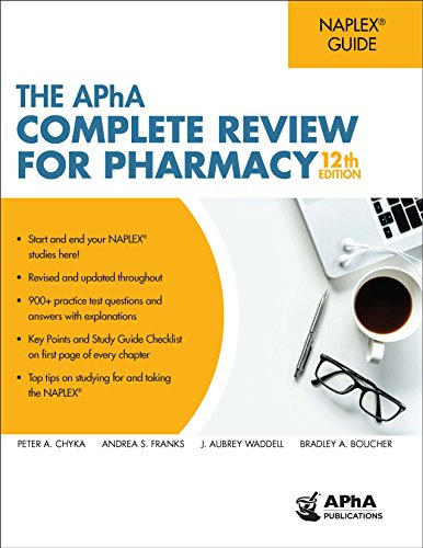The APhA Complete Review for Pharmacy, 12th Edition