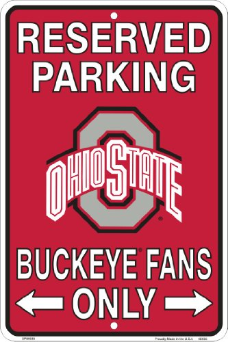 Ohio State Buckeyes Fans Reserved Parking Sign Metal 8 x 12 Embossed