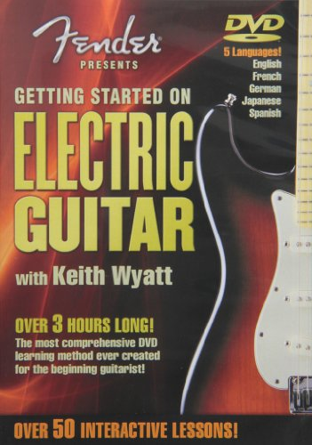 Fender Presents: Getting Started on Electric Guitar -- A Guide for Beginners