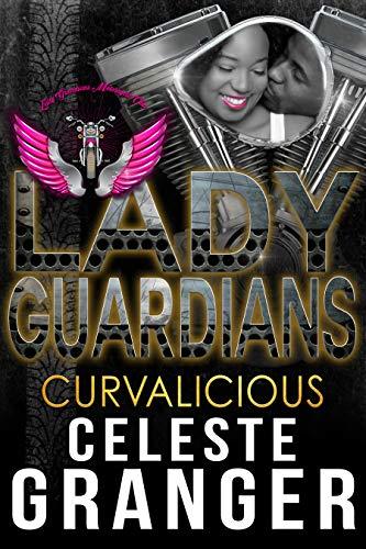 Lady Guardians: Curvalicious