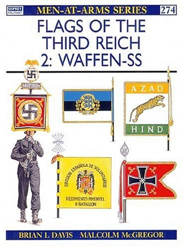 Flags of the Third Reich : Waffen-SS (Men-At-Arms Series, 274) by Brian L Davis (1994-07-28)