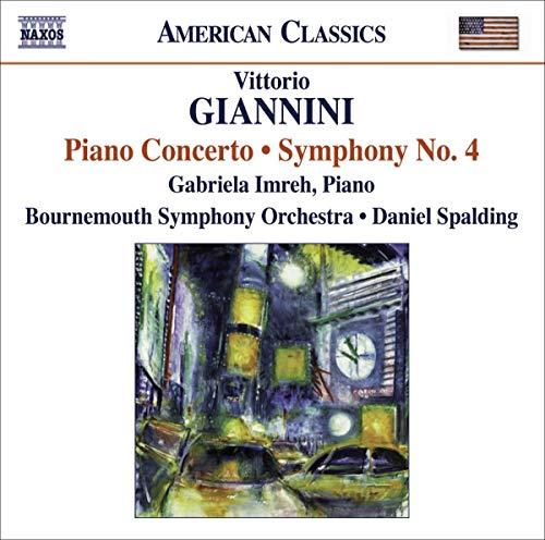 Giannini: Piano Concerto; Symphony No. 4