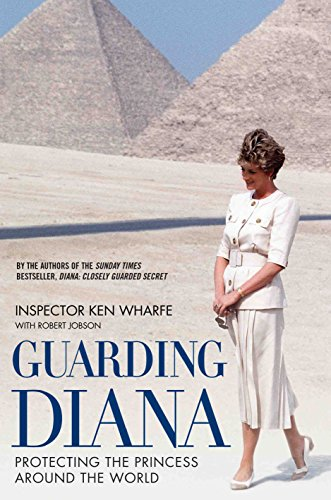 Guarding Diana - Protecting The Princess Around the World