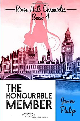 The Honourable Member (River Hall Chronicles)