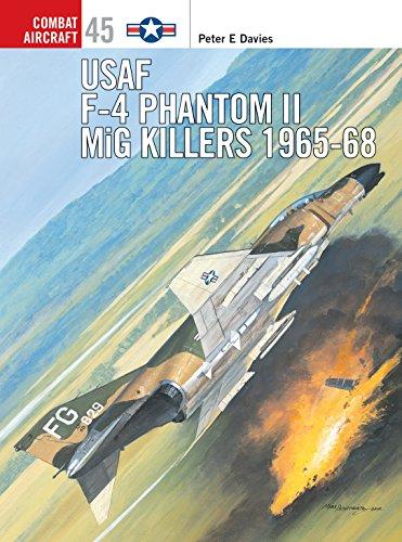 USAF F-4 Phantom II MiG Killers 1965–68 (Combat Aircraft)