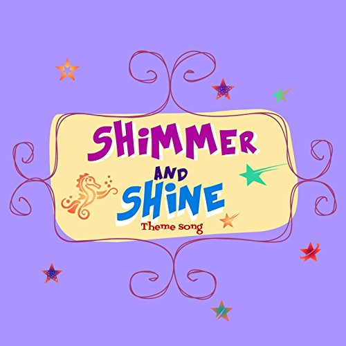 Shimmer and Shine (Theme song)