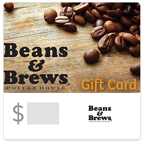 Beans & Brews Coffee House Gift Cards - E-mail Delivery