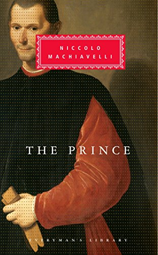 The Prince (Everyman's Library Classics Series)