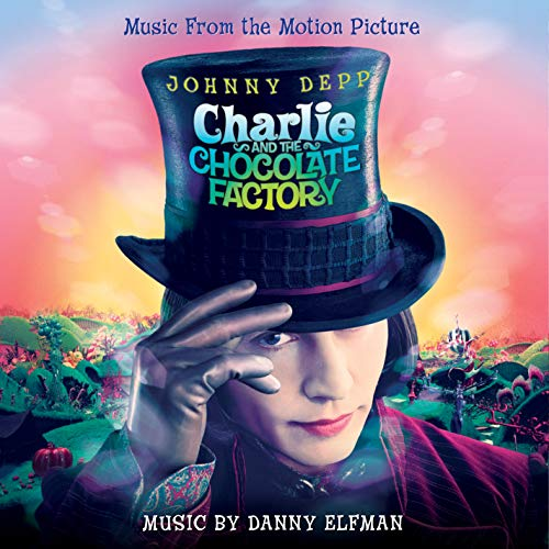 Charlie And The Chocolate Factory (Original Motion Picture Soundtrack)