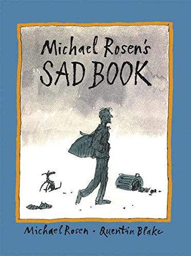 Michael Rosen's Sad Book (Boston Globe-Horn Book Honors (Awards))