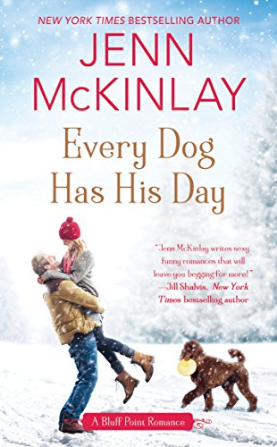 Every Dog Has His Day (A Bluff Point Romance Book 3)