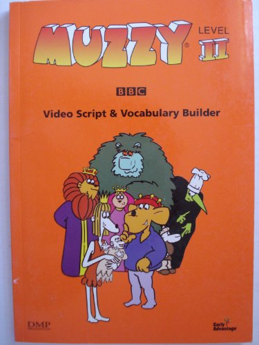 Muzzy Level II video Script & Vocabulary Builder (BOOK ONLY) English,Italian,German,French & Spanish Scripts