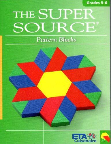Super Source for Pattern Blocks, Grades 5-6