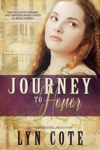 Journey to Honor: Sweeping Historical Saga (The American Journey Book 2)