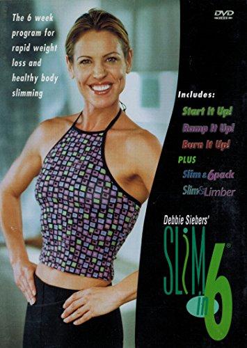 Debbie Siebers' Slim in 6 ( 6 Weeks)