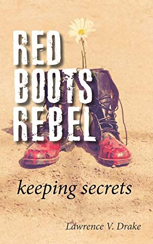 Red Boots Rebel: Keeping Secrets