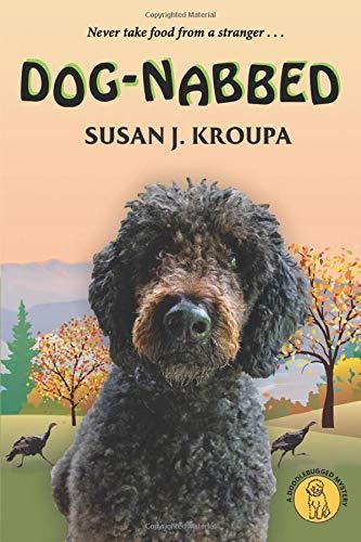 Dog-Nabbed (Doodlebugged Mysteries) (Volume 3)