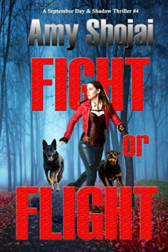 Fight or Flight (The September Day Series Book 4)