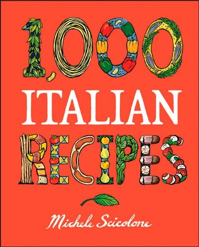 1,000 Italian Recipes (1,000 Recipes)