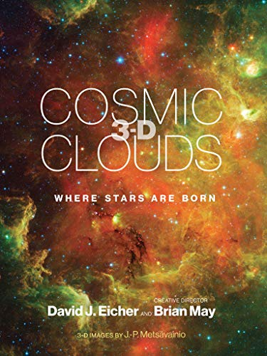 Cosmic Clouds 3-D: Where Stars Are Born (The MIT Press)