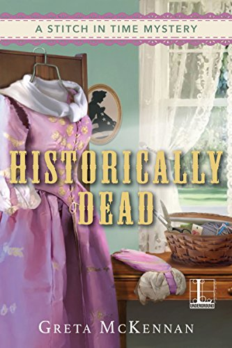 Historically Dead (A Stitch in Time Mystery Book 2)